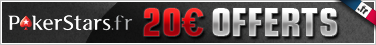 20&euro; gratuits PokerStars.fr